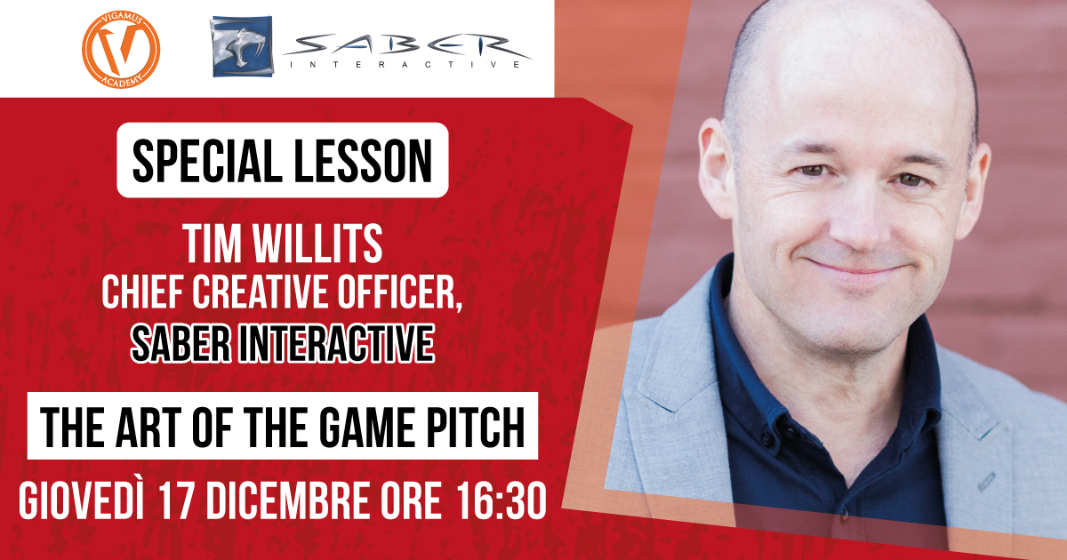 The Art of the Game Pitch – Special Lesson con Tim Willits, CCO di Saber Interactive