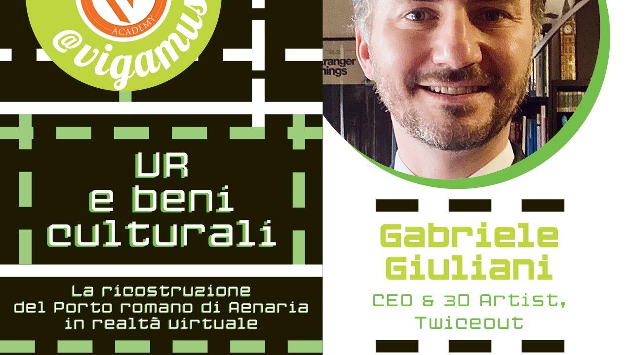 Let's Talk @VIGAMUS con Gabriele Giuliani tra VR e beni culturali